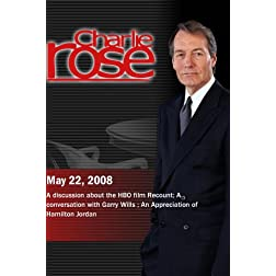 Charlie Rose (May 22, 2008)
