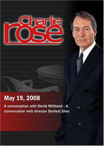 Charlie Rose (May 19, 2008)