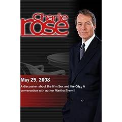 Charlie Rose (May 29, 2008)