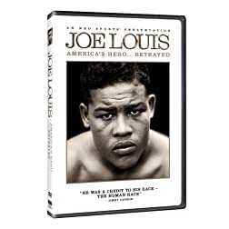 Joe Louis: America's Hero... Betrayed