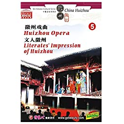 Huizhou Opera Literates' Impression of Huizhou