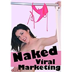 Naked Viral Marketing