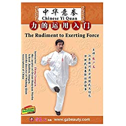 Chinese Yi Quan--the Rudiment to Exerting Force