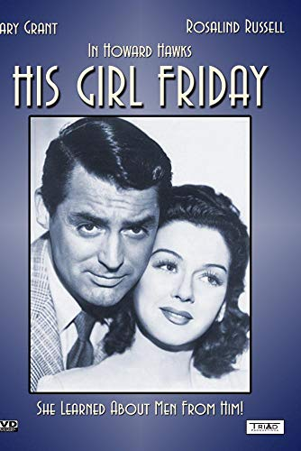 His Girl Friday (Remastered Edition) - 1940