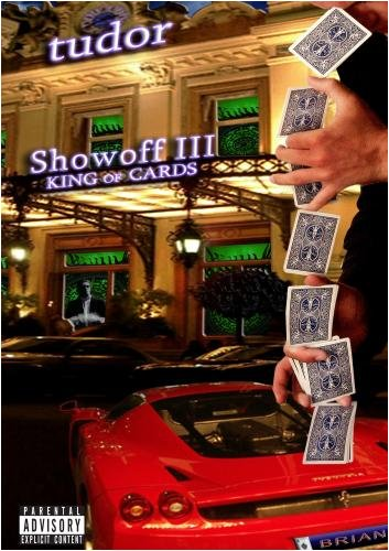 Showoff Vol. 3 - King of Cards