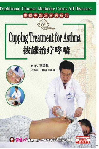 Traditional Chinese Medicine Cures All Diseases-Cupping Treatment for Asthma
