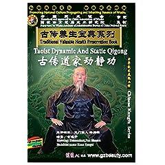 Taoist Dynamic and Static Qigong