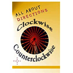 All About Directions: Clockwise - Counterclockwise