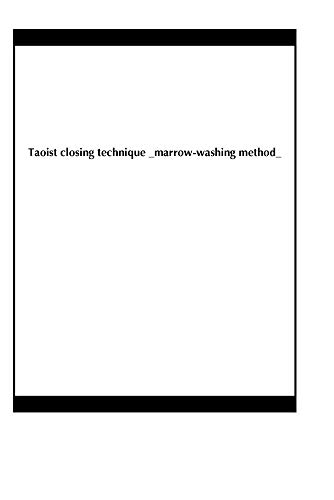 Taoist closing technique _marrow-washing method_