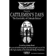 Cattlemen's Days: The Grandaddy of Colorado Rodeos