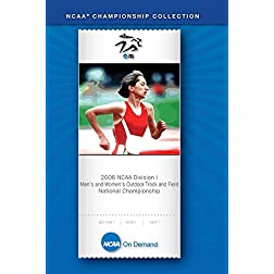 2006 NCAA Division I  Men's and Women's Outdoor Track and Field National Championship