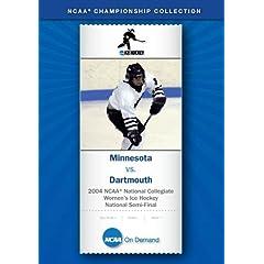 2004 NCAA National Collegiate  Women's Ice Hockey National Semi-Final - Minnesota vs. Dartmouth