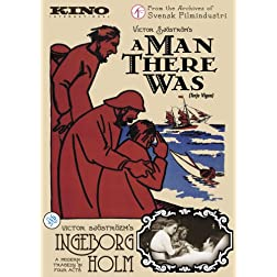 A Man There Was (1917) / Ingeborg Holm (1913)