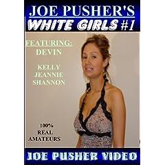 Joe Pusher's White Girls #1