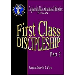 First Class Discipleship (Part 2)