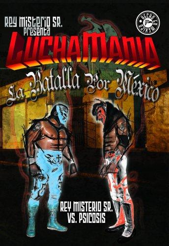 Luchamania - La Batalla Por Mexico