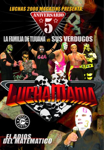 Luchamania - 5to Aniversario
