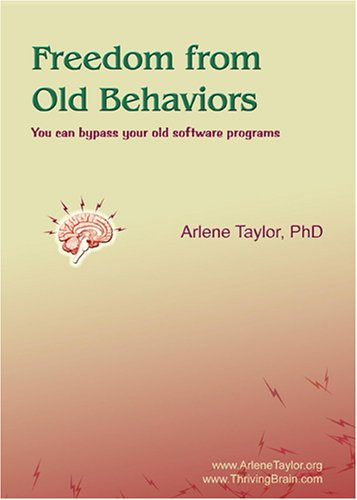 Freedom from Old Behaviors