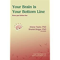 Your Brain is Your Bottom Line