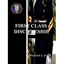 First Class Discipleship (Part 1)