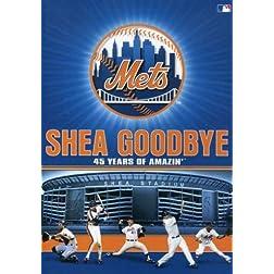 Shea Goodbye
