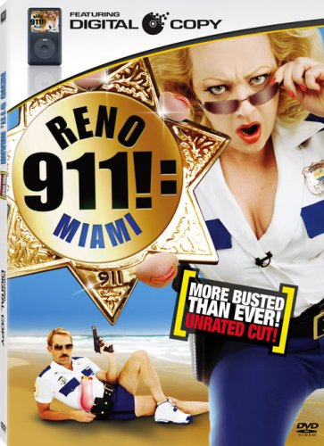 Reno 911: Miami (Unrated More Busted Than Ever Edition + Digital Copy)