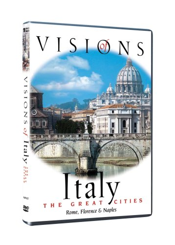 Visions of Italy/The Great Cities