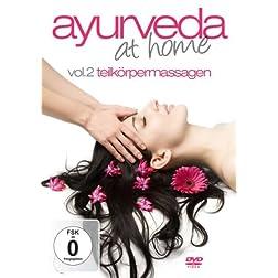 Vol. 2-Ayurveda at Home Teilkrpermassagen
