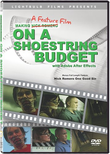 Making A Feature Film On A Shoestring Budget with Adobe After Effects