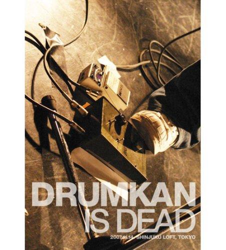 Drumkan Is Dead