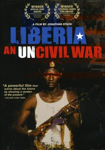 Liberia-An Uncivil War