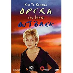 Kiri Te Kanawa: Opera in the Outback / Puccini, Lloyd Webber, Rodgers, Adnyamathanha Womens Choir, Adelaide Symphony Orchestra
