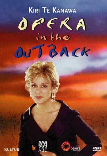 Kiri Te Kanawa: Opera in the Outback / Puccini, Lloyd Webber, Rodgers, Adnyamathanha Womens Choir, Adelaide Symphony Orchestra