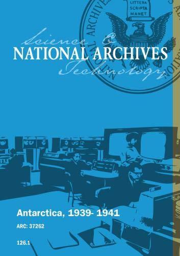 Antarctica, 1939- 1941 [SILENT]