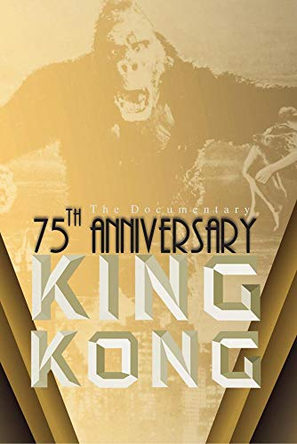 KING KONG - 75th ANNIVERSARY TRIBUTE