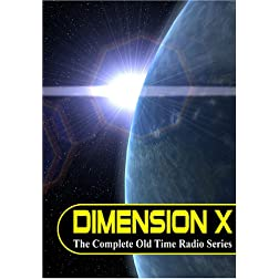 Dimension X: The Complete Old Time Radio Series [Audio DVD]