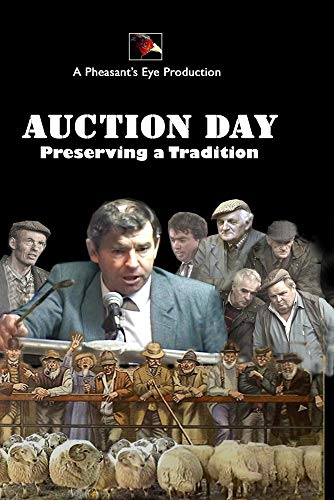 AUCTION DAY. Preserving a Tradition