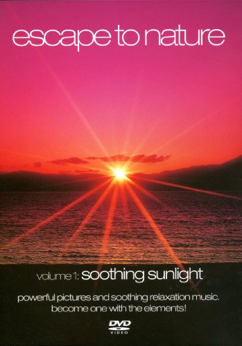 Escape to Nature, Vol. 1: Soothing Sunlight