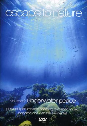 Escape to Nature, Vol. 2: Underwater Peace