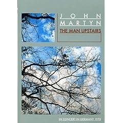John Martyn: The Man Upstairs
