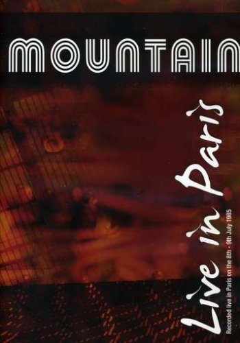 Mountain: Live in Paris 1985