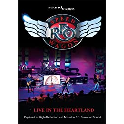 Soundstage Presents: REO Speedwagon Live In The Heartland