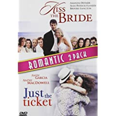 Kiss the Bride & Just the Ticket