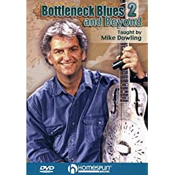 Bottleneck Blues and Beyond DVD#2