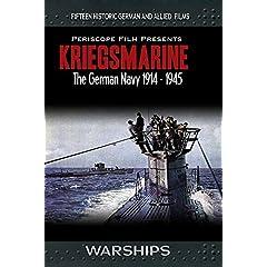 Warships: Kriegsmarine German Navy 1914-1945