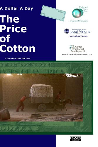 A Dollar A Day - The Price of Cotton