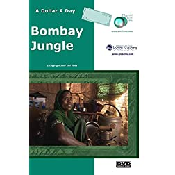 A Dollar A Day - Bombay Jungle