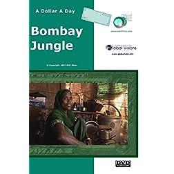 A Dollar A Day - Bombay Jungle