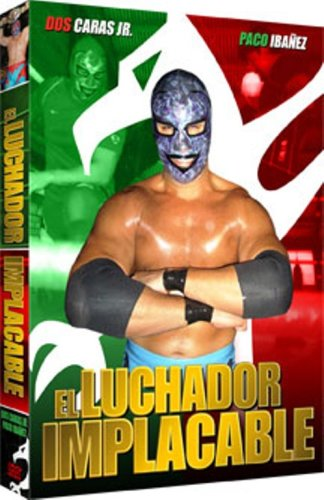 El Luchador Implacable (The Relentless Fighter)