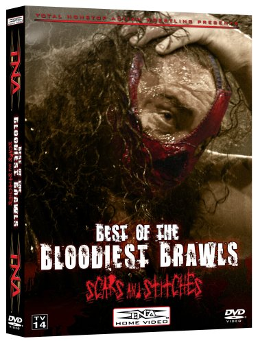 TNA: Best of the Bloodiest Brawls: Scars and Stitches